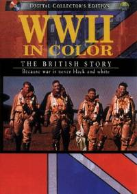 WWII in Color: The British Story