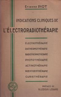 Indications cliniques de l'électro-radiothérapie. Electrothérapie....