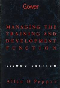 Managing the Training and Development Function