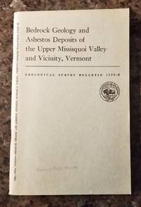 image of Bedrock Geology and Asbestos Deposits of the Upper Missisquoi Valley and Vicinity, Vermont. Geological Survey Bulletin 1122-B.