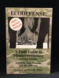 image of Ecodefense: A Field Guide to Monkeywrenching