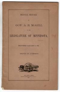 Biennial message of Gov. A. R. McGill to the Legislature of Minnesota