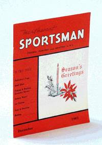 Northwest Sportsman Magazine - Fishing, Hunting and Boating, December [Dec.] 1961 - Dave Stewart on Ice Fishing