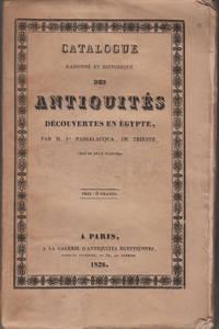 Catalogue Raisonné et Historique des Antiquités Découvertes en Égypte