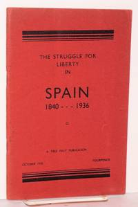 The struggle for liberty in Spain, 1840-1936