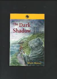 The Dark Shadow  (signed)