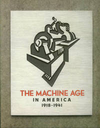 The Machine Age In America, 1918-1941