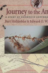 image of Journey to the Ants: A Story of Scientific Exploration