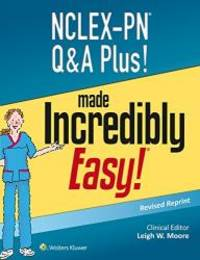 NCLEX-PN Q&A Plus! Made Incredibly Easy (Nclex-Pn Questions and Answers Made Incredibly Easy) by Lippincott  Williams & Wilkins - Paperback - 2015-09-06 - from Books Express and Biblio.com