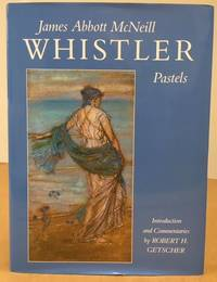 JAMES ABBOTT McNEILL WHISTLER PASTELS