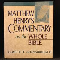 image of Matthew Henry's Commentary on the Whole Bible; Complete and Unabridged in One Volume