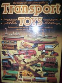 The Collector's All-Colour Guide to Transport Toys