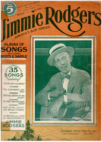 Jimmie Rodgers America's Blue Yodeler: Album of Songs No. 5