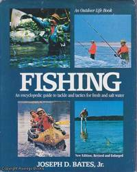 image of Fishing: An Encyclopedic Guide to Tackle and Tactics for Fresh and Salt Water