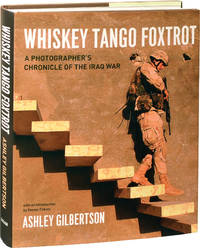 image of Whiskey Tango Foxtrot: A Photographer's Chronicle of the Iraq War (Signed First Edition)