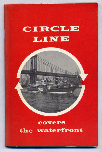 New York: Circle Line Sight Seeing Yachts Inc, 1967. Softcover. Very Good. First edition. Very good ...