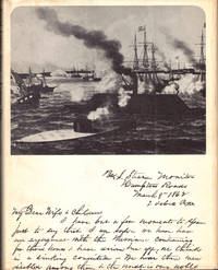 Aboard the USS Monitor: 1862. The Letters of Acting Paymaster William frderick Keeler, U.S. Navy to his Wife, Anna