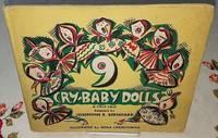 9 CRY-BABY DOLLS