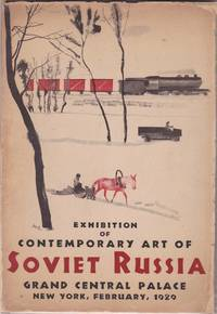 Exhibition of Contemporary Art of Soviet Russia: Painting, Graphic, Sculpture