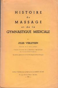 Histoire du Massage et de la Gymnastique Medicale