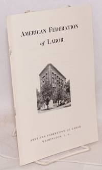 American Federation of Labor.   Revised, October, 1942