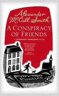 A Conspiracy of Friends: A Corduroy Mansions Novel (Corduroy Mansions 3)