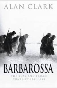 image of Barbarossa — The Russian German Conflict, 1941-45