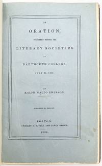 An Oration delivered before the literary societies of Dartmouth College, July 24, 1838