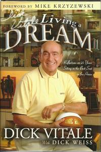 image of Dick Vitale's Living A Dream : Reflections on 25 years Sitting in the Best Seat in the House