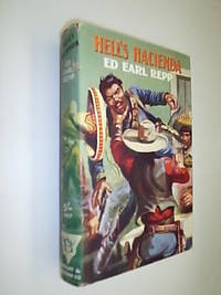 Hell's Hacienda by Repp Ed Earl - Hardcover - from Flashbackbooks (SKU: biblio2325 F22419)