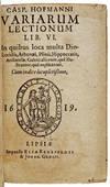 View Image 1 of 5 for Casp. Hofmanni Variarum Lectionum Lib. VI: In quibus loca multa Dioscoridis, Athenaei, Plinii, Hippo... Inventory #M14145