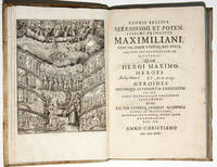 Gloria Bellica Serenissimi et Potentissimi Principis Maximilliani .