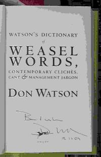 image of Watson's Dictionary of a Weasel Words; Contemporary Cliches, Cant & Management Jargon
