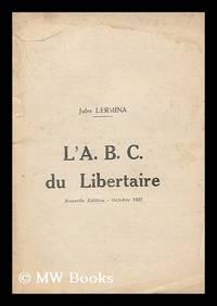 L' A.B.C. du libertaire