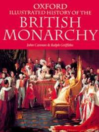 The Oxford Illustrated History of the British Monarchy (Oxford Quick Reference)