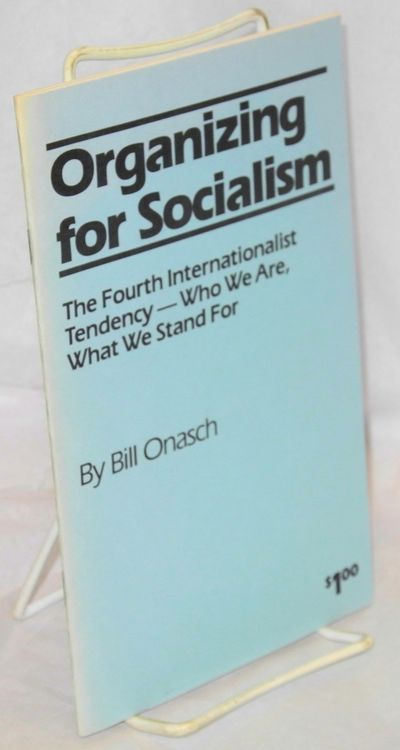 New York: Fourth Internationalist Tendency, 1987. Pamphlet. 36p., stapled wraps, very good condition...