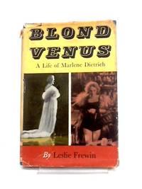 image of Blond Venus: A Life of Marlene Dietrich