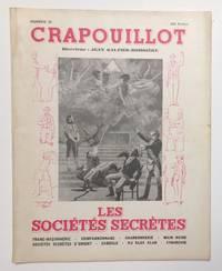 Le Crapouillot. No. 20. Les Sociétés Secrètes