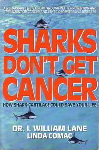 image of Sharks Don't Get Cancer How Shark Cartilage Could Save Your Life