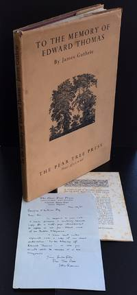To The Memory Of Edward Thomas : An Association Copy : With Scarce Pear Tree Press Ephemera :...