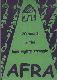 AFRA: 20 years in the land rights struggle 1979-1999