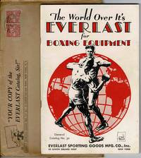 THE WORLD OVER ITS' EVERLAST FOR BOXING EQUIPTMENT ( CATALOG 30)