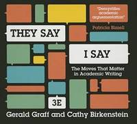 They Say, I Say: The Moves That Matter in Academic Writing by Gerald Graff - 2015-07-02 - from Books Express and Biblio.co.uk