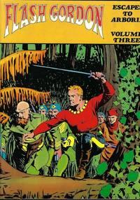 image of FLASH GORDON Volume Three (3); Escapes to Arboria