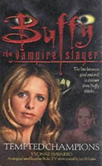 Tempted Champions (Buffy the Vampire Slayer)