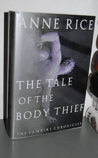 The Tale of the Body Thief: The Vampire Chronicles.