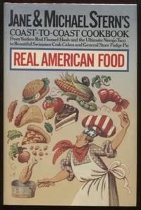 Jane and Michael Stern's Coast-to-Coast Cookbook  Real American Food