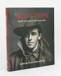 Valour & Violets. South Australia in the Great War
