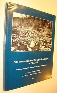 Site Protection and Oil Spill Treatment at SEL-188 - An Archeaological Site in Kenai Fjords National Park, Alaska