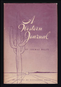 image of A Western Journal: A Daily Log of The Great Parks Trip; June 20-July 2, 1938